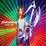 Takamiy第3期第1弾シングル「誘惑の太陽」通常盤A