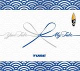 『Your TUBE+My TUBE』初回盤B