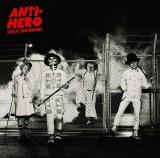 SEKAI NO OWARI「ANTI-HERO」(7月29日発売)通常盤