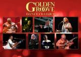 『GOLDEN GROOVE presents DANCE CLASSICS』