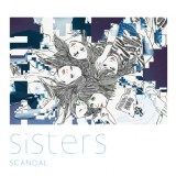 SCANDALの22枚目のシングル「Sisters」通常盤