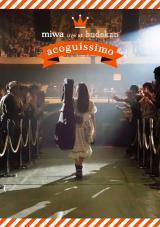 『miwa live at 武道館〜acoguissimo〜』(9月30日発売)通常盤
