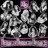 E-girlsのニューシングル「Dance Dance Dance」(CD+DVD)