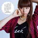 西内まりや歌手デビュー曲「LOVE EVOLUTION」【CD+DVD+BOOK】