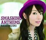 水樹奈々11枚目のアルバム『SMASHING ANTHEMS』通常盤(CD)