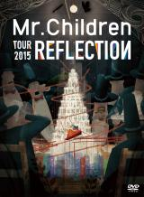 DVD LIVE『Mr.Children TOUR 2015 REFLECTION』
