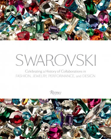 スワロフスキーの創立120周年記念ブランドブック『SWAROVSKI Celebrating History of Collaborations in FASHION, JEWELRY, PERFORMANCE, and DESIGN』