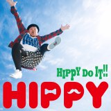 HIPPYの1stフルアルバム「HIPPY DO IT!!」(12月9日発売)Type-A