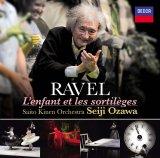 小澤征爾氏が指揮した『ラヴェル:歌劇《こどもと魔法》』(UCCD-1403)ジャケット写真