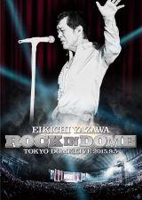 矢沢永吉のライブDVD『ROCK IN DOME』が週間DVDランキング総合1位