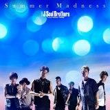 三代目 J Soul Brothers from EXILE TRIBE「Summer Madness」(同86位→39位)