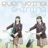 everying!2ndシングル「Shining Sky」(2月10日発売)通常盤
