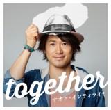 ナオト・インティライミ17thシングル「together」通常盤(CD)ジャケット