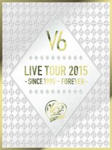 DVD『V6 LIVE TOUR 2015 -SINCE 1995〜FOREVER-』初回限定盤A