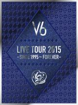 DVD『V6 LIVE TOUR 2015 -SINCE 1995〜FOREVER-』初回限定盤B