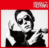 「PERFECT HUMAN」が遂にCD化