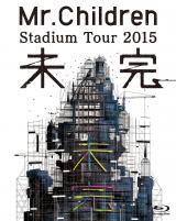 『Mr.Children Stadium Tour 2015 未完』(トイズファクトリー)