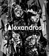 "BD『[Alxandros]live at Makuhari Messe""大変美味しゅうございました""』通常盤"