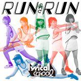 lyrical schoolのメジャーデビューシングル「RUN and RUN」初回盤