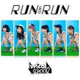 lyrical schoolのメジャーデビューシングル「RUN and RUN」通常盤