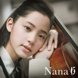 「世界中が恋をする〜チェロの妖精」がキャッチフレーズのNana、デビュー・アルバム『Nana 15』初回限定盤