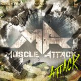MUSCLE ATTACK2ndアルバム『ATTACK』通常版ジャケット
