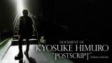 """氷室京介の""""生き様""""に迫る6年間の密着ドキュメンタリー作品『DOCUMENT OF KYOSUKE HIMURO""""POSTSCRIPT""""』6月3日よりHuluにて独占配信"""