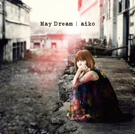 aikoの通算12枚目のオリジナルアルバム『May Dream』が初登場1位
