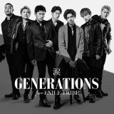 GENERATIONS from EXILE TRIBEのシングル「涙」が初登場1位