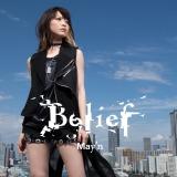 シングル「Belief」のミュージックビデオとジャケット写真が公開になったMay'n