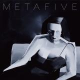 METAFIVE『META』