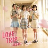 AKB48の45thシングル「LOVE TRIP/しあわせを分けなさい」通常盤Type-B