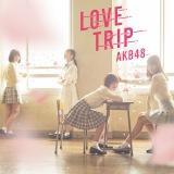 AKB48の45thシングル「LOVE TRIP/しあわせを分けなさい」通常盤Type-C
