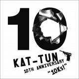 "DVD『KAT-TUN 10TH ANNIVERSARY LIVE TOUR""10Ks!""』が初登場1位"