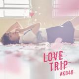 総選挙選抜16人が表題曲を歌うAKB48の45thシングル「LOVE TRIP/しあわせを分けなさい」(通常盤Type-A)