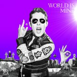 RADIO FISH『WORLD IS MINE』(10月12日発売)typeB