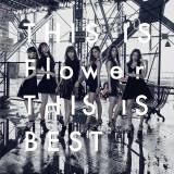 Flower初のベストアルバム『THIS IS Flower THIS IS BEST』通常盤