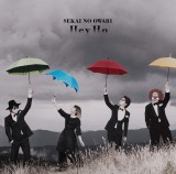 SEKAI NO OWARIニューシングル「Hey Ho」期間限定盤