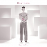 西野カナのニューシングル「Dear Bride」通常盤(10月26日発売)