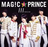 MAG!C☆PRINCE『111』初回限定盤ジャケット写真