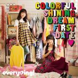every▼ing!の1stアルバム『Colorful Shining Dream First Date▼』通常盤(▼=ハート)