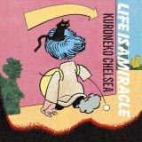 黒猫チェルシーのニューアルバム『LIFE IS A MIRACLE』