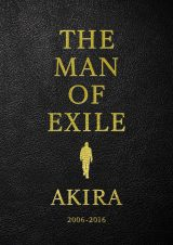 『THE MAN OF EXILE AKIRA 2006-2016』より