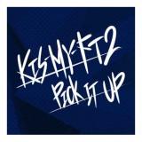 Kis-My-Ft2、19枚目のシングル「PICK IT UP」