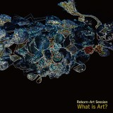 Reborn-Art Session(櫻井和寿 小林武史)名義の新曲「What is Art?」配信ジャケット