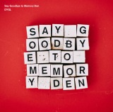 DYGL『Say Goodbye to Memory Den』(4月19日発売)