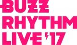 今年も開催『バズリズム LIVE 2017』
