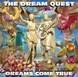 DREAMS COME TRUEの3年2ヶ月ぶりオリジナルアルバム『THE DREAM QUEST』