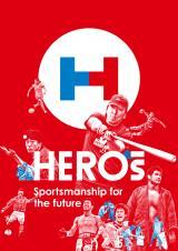 新プロジェクト『HEROs Sportsmanship for the future』