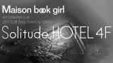 12月28日に東京・ZeppDiverCityで行われるワンマンライブ『Solitude HOTEL 4F』